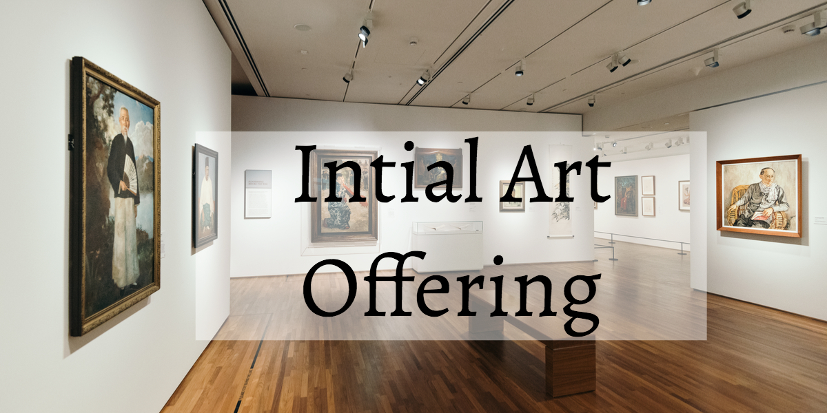 Initial Art Offering