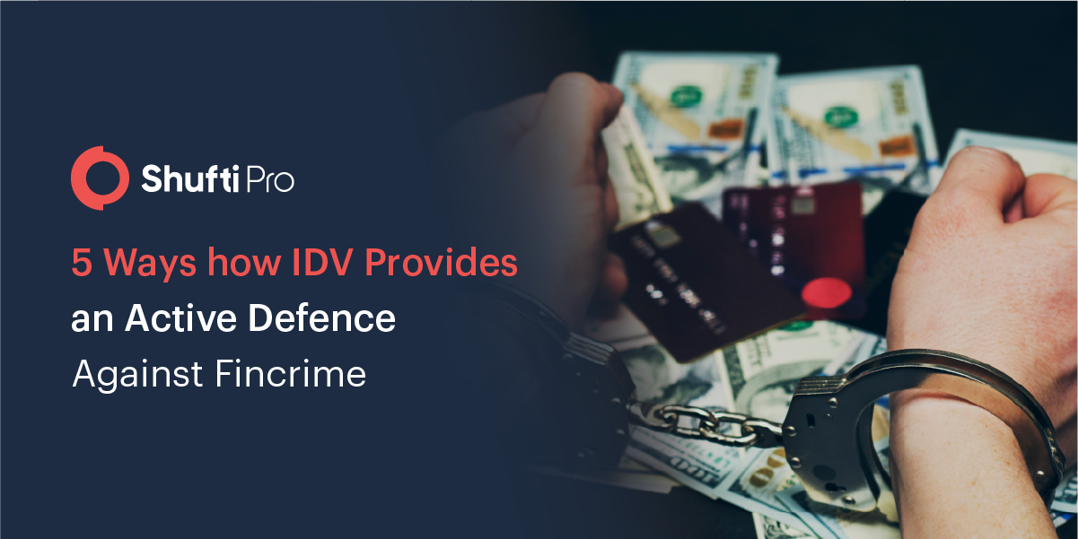 5 Ways how IDV Provides an Active Defence Against Fincrime