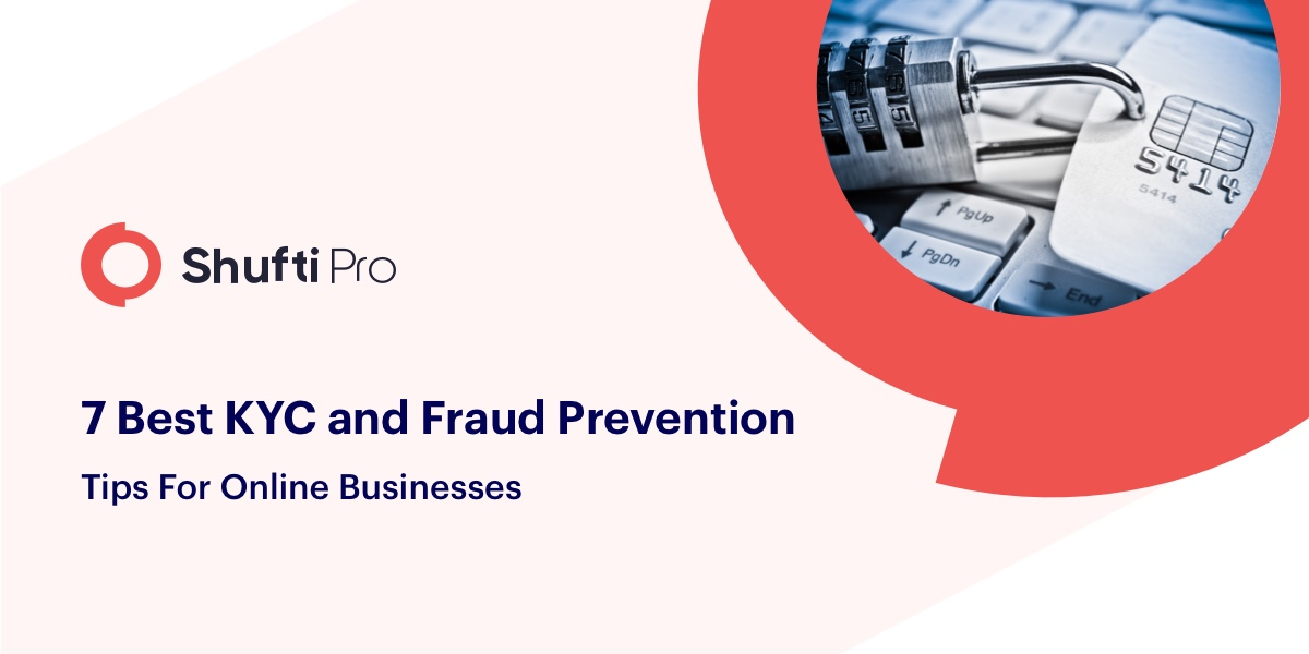 7 Best KYC and Fraud Prevention Tips for Online Businesses