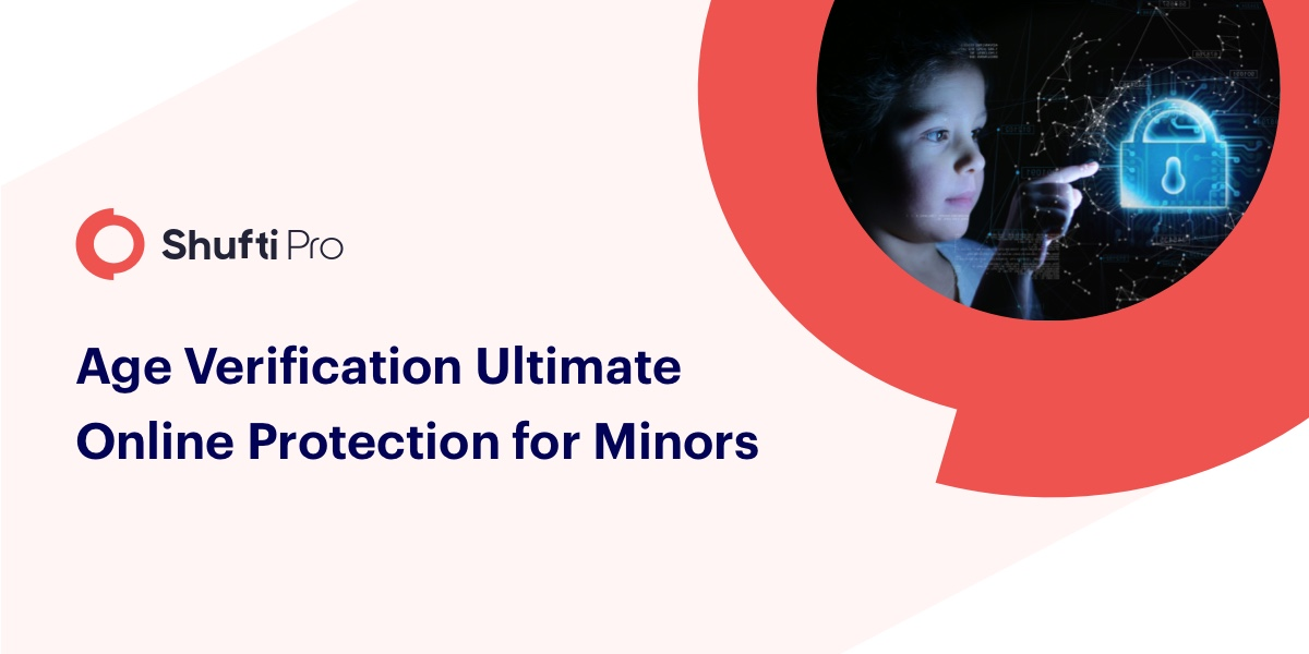 Age Verification Ultimate Online Protection for Minors