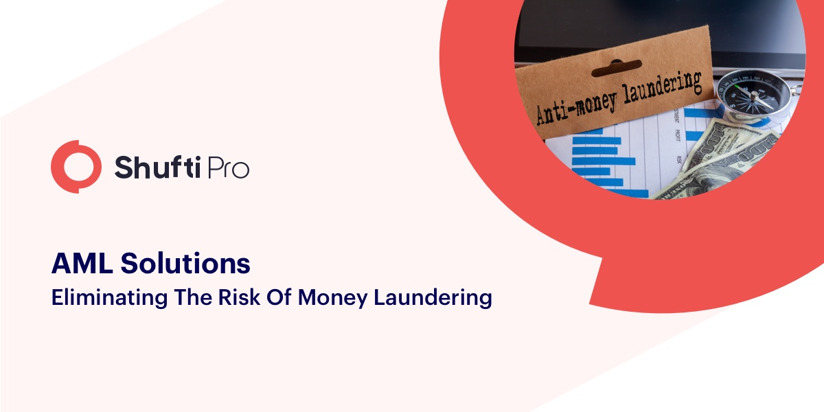 AML solutions: Eliminating the risks of money laundering