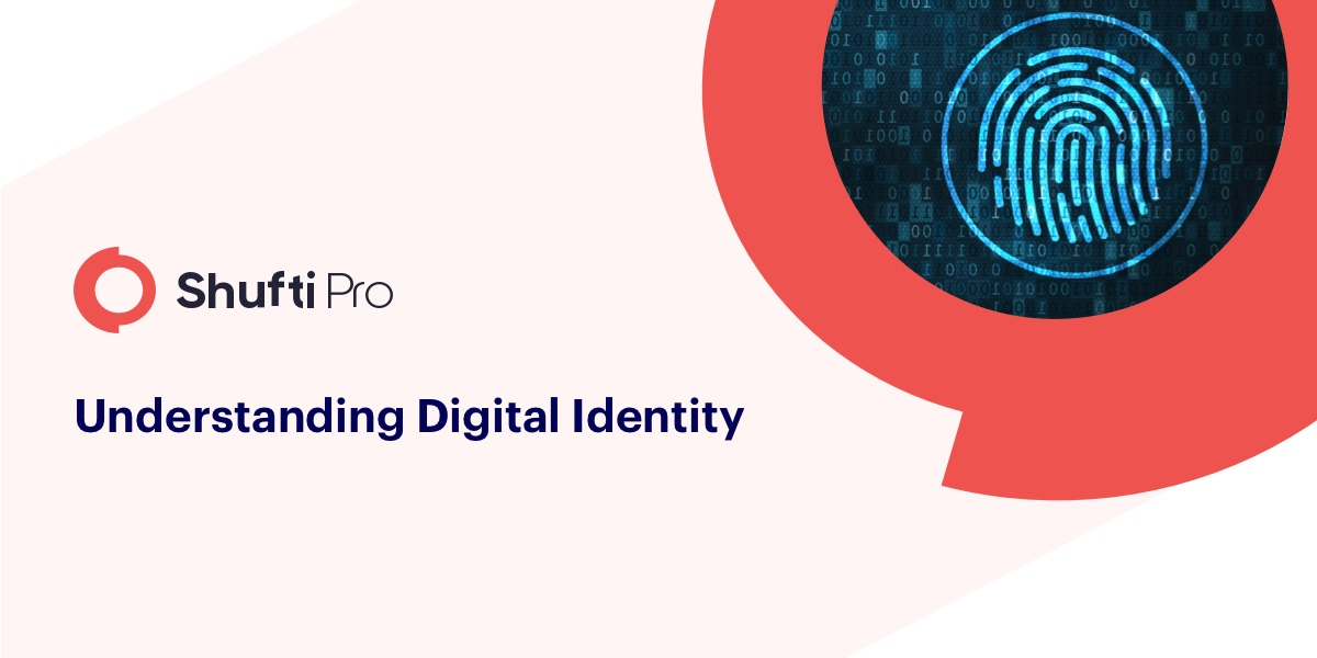 Understanding Digital Identity