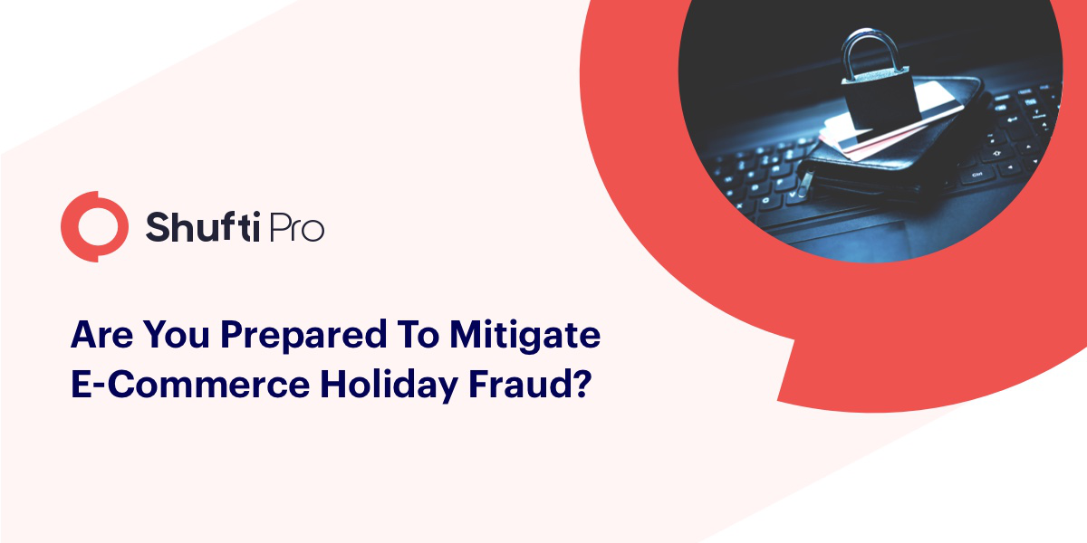 4 Fraud Prevention Tips For Your E-commerce Business this Holiday Season