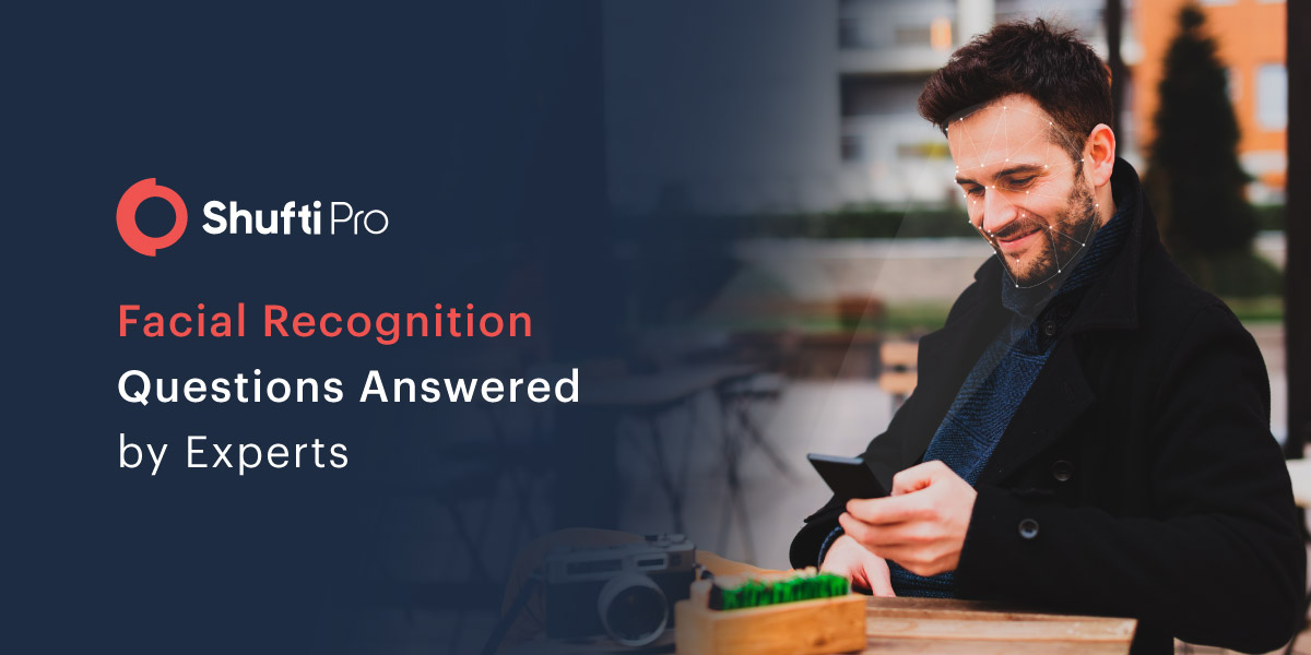 Facial Recognition Questions Answered by Experts-01