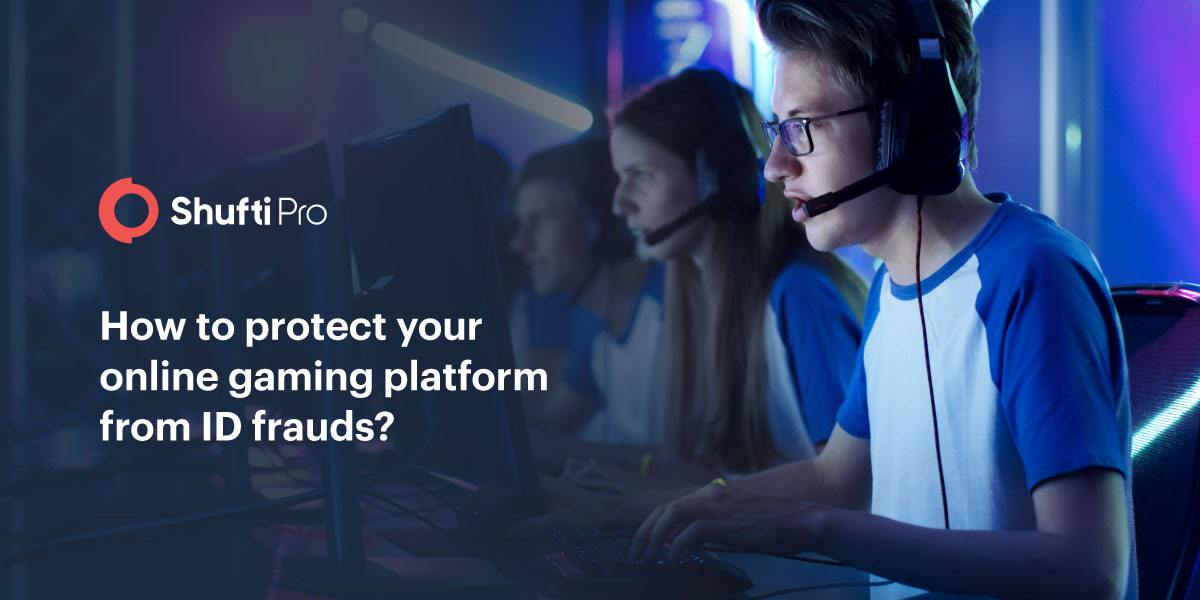 How to protect your online gaming platform from ID frauds?