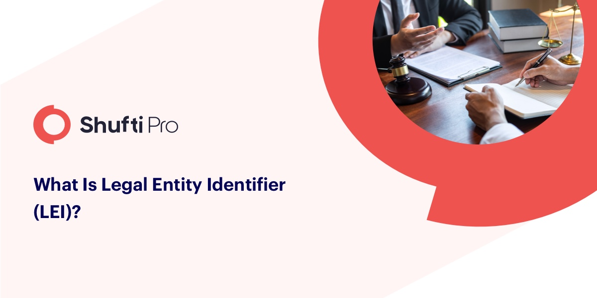 Legal Entity Identifier (LEI) — what it means and how it helps financial institutions?