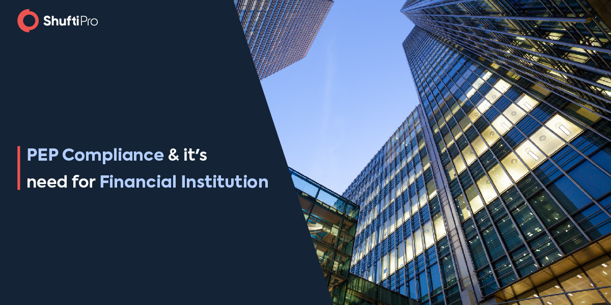 PEP Compliance and its need for financial institutions