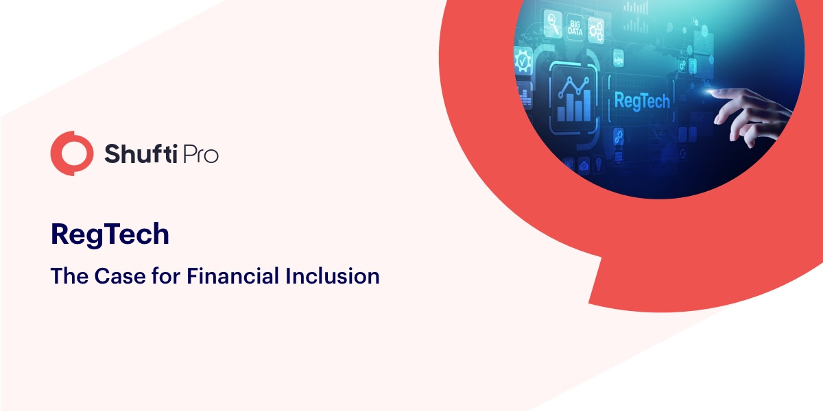 RegTech The Case for Financial Inclusion