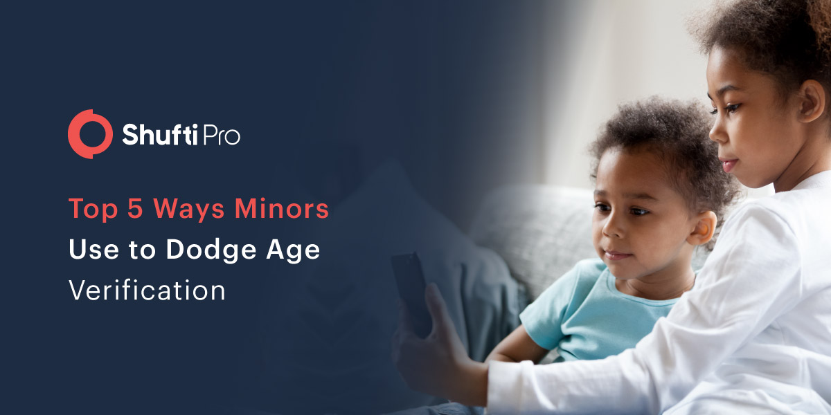 Top 5 Ways Minors Use to Dodge Age Verification Blog Image-01