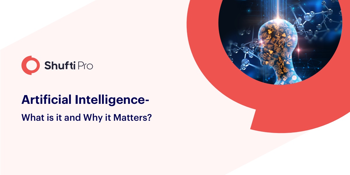 Artificial Intelligence What is it and Why it Matters