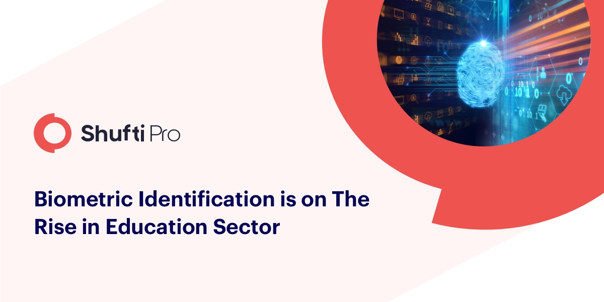 Biometric Identification is On the Rise in Education Sector