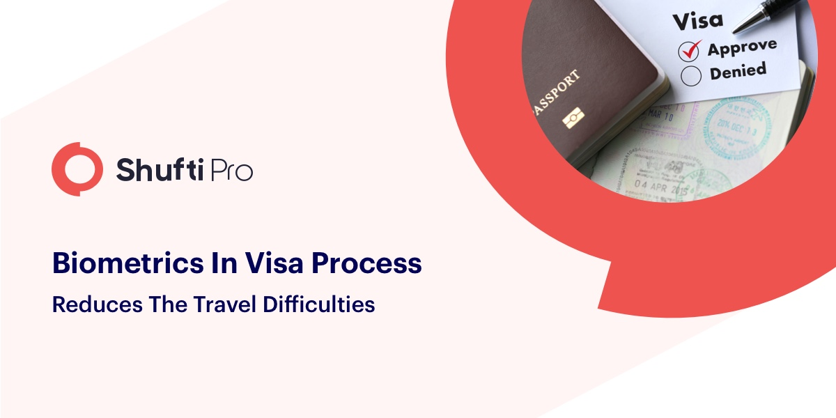 Biomerics in visa process reducing the travel difficulties