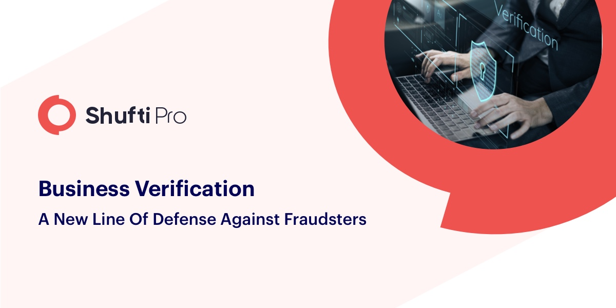 Business Verification: A new line of Defense against Fraudsters