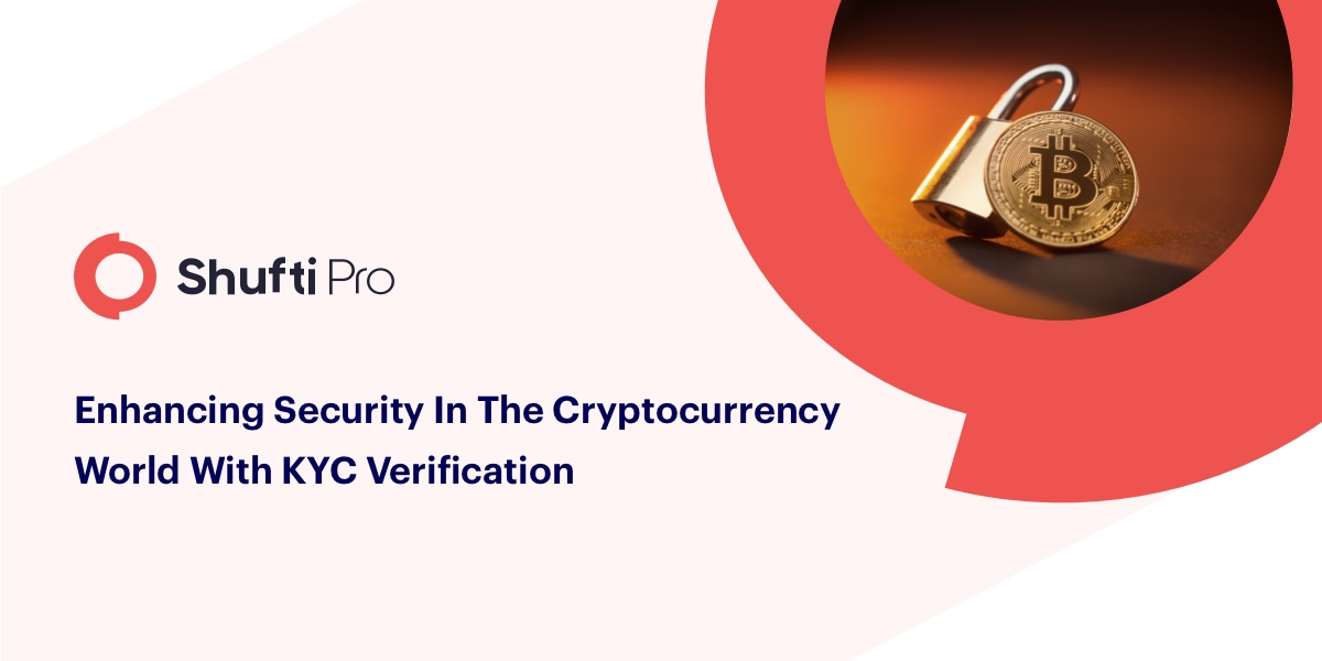Enhancing security in the cryptocurrency world with KYC verification