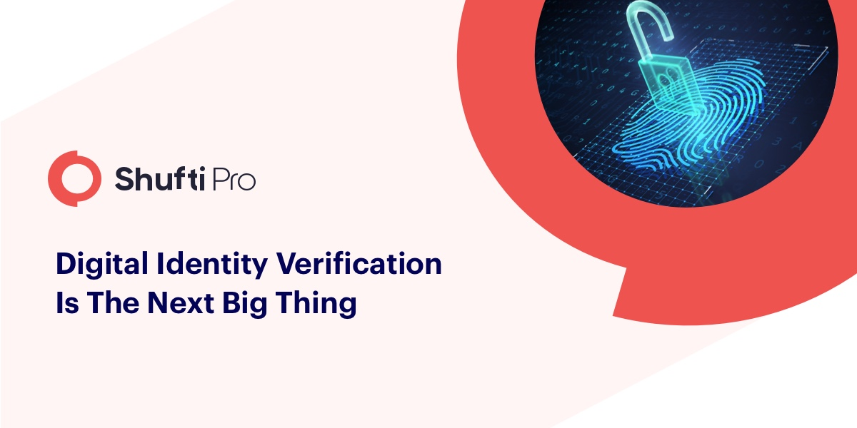 Why Digital Identity Verification is Booming - A Detailed Insight
