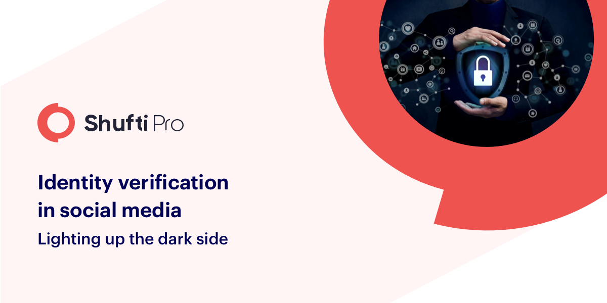 Identity verification in social Media - Lighting up the dark side