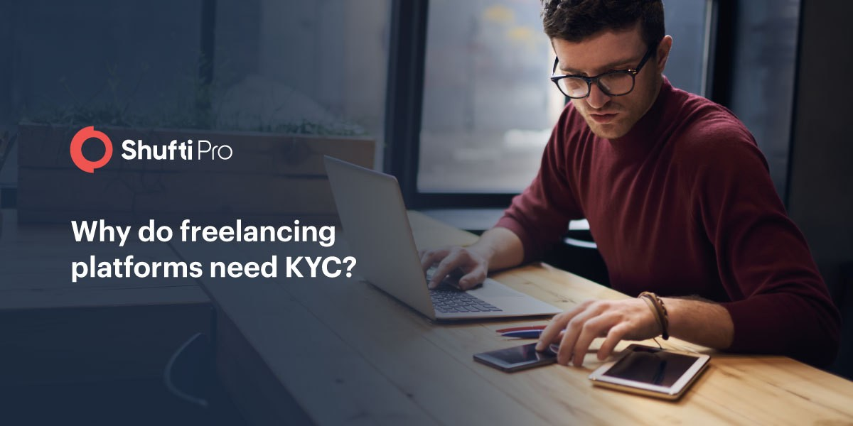Why Do Freelancing Platforms Need KYC