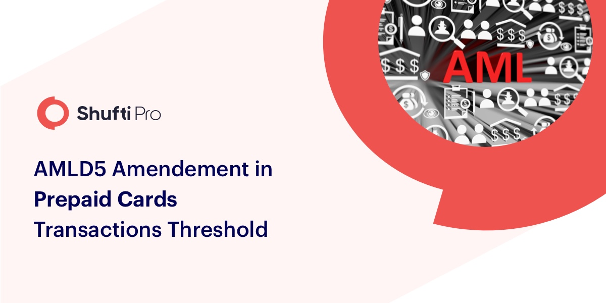 AMLD Amendments in Prepaid Cards Transaction Threshold