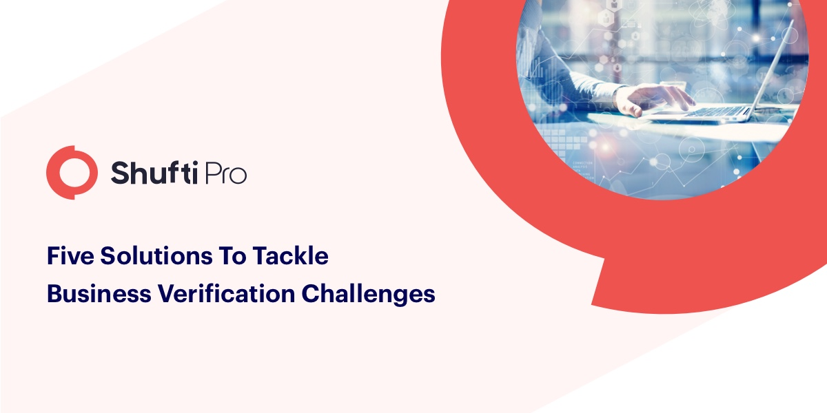 Five solutions to tackle business verification challenges