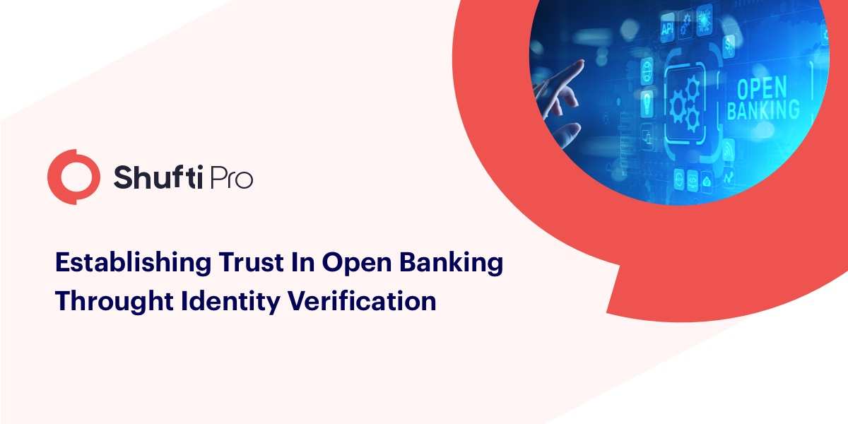 Establishing trust in Open Banking through Identity Verification