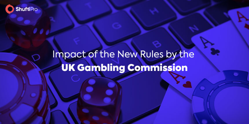 New Rules by the UK Gambling Commission and Their Impact