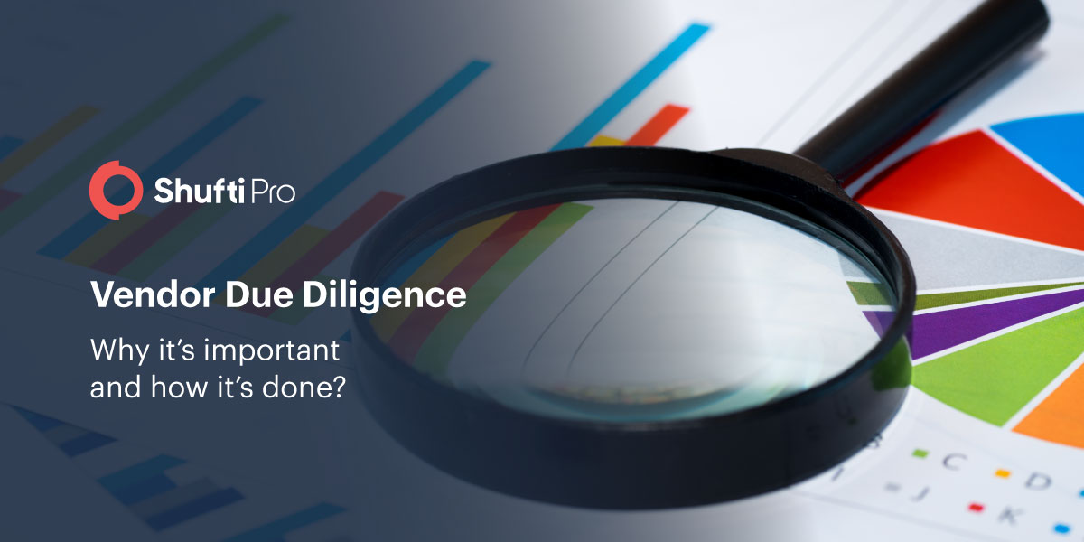 Shuftipro vendor due diligence importance