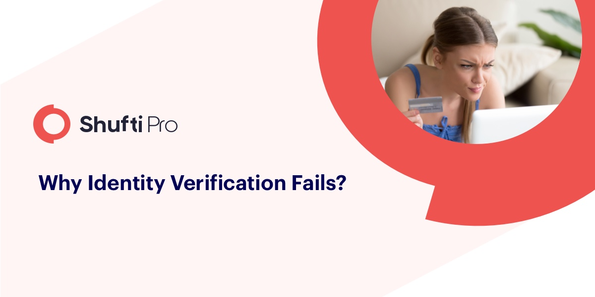 Why does ID verification fail?